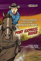 The Rough-Riding Adventure of Bronco Charlie, Pony Express Rider 0761361952 Book Cover