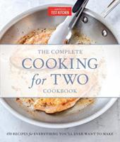 The Complete Cooking for Two Cookbook, Gift Edition: 650 Recipes for Everything You'll Ever Want to Make 1936493837 Book Cover