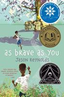 As Brave As You 1481415913 Book Cover