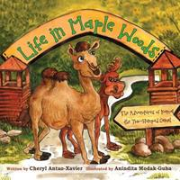 Life in Maple Woods: The Adventures of Kamal the Two-Humped Camel 1926926358 Book Cover
