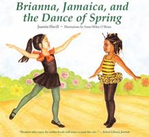 Brianna, Jamaica, and the Dance of Spring 0618077006 Book Cover
