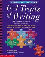 6 + 1 Traits of Writing: The Complete Guide (Grades 3 and Up) 0439574129 Book Cover