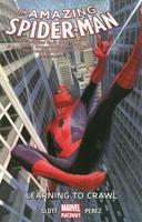 Amazing Spider-Man, Vol. 1.1: Learning to Crawl 0785166777 Book Cover