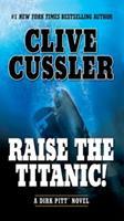 Raise the Titanic! 0553108883 Book Cover