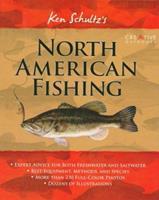 Ken Schultz's North American Fishing 1580113699 Book Cover