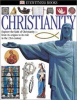 Christianity (DK Eyewitness Books) 0789495473 Book Cover
