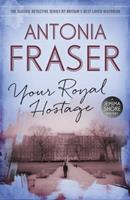 Your Royal Hostage 0689119542 Book Cover