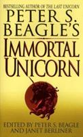 Peter S. Beagle's Immortal Unicorn 0061054801 Book Cover