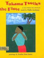 Tukama Tootles The Flute 0531086615 Book Cover