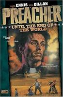 Preacher: Until the end of the World 1563893126 Book Cover