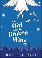 The Girl With The Broken Wing 0439748275 Book Cover
