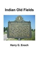 Indian Old Fields 1365189147 Book Cover