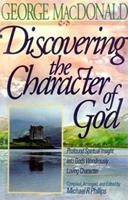 Discovering the Character of God 0764223119 Book Cover