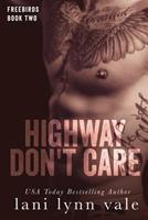 Highway Don't Care 149924049X Book Cover