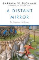 A Distant Mirror: The Calamitous 14th Century 0345283945 Book Cover
