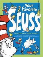 Your Favorite Seuss: A Baker's Dozen by the One and Only Dr. Seuss 0375810617 Book Cover