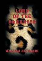 Lord of the Darkness: A Tale of the Primeval 0972872698 Book Cover