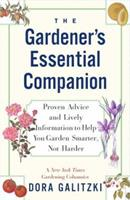 The GARDENER'S ESSENTIAL COMPANION: Proven Advice and Lively Information to Help You Garden Smarter, Not Harder 0684863219 Book Cover