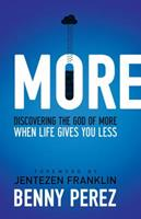 More: Discovering the God of More When Life Gives You Less 1780781059 Book Cover