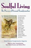 Soulful Living: The Process of Personal Transformation 1558746757 Book Cover