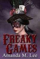 Freaky Games 1548149357 Book Cover