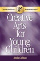 Creative Arts for Young Children Professional Enhancement Supplement 141802127X Book Cover