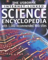 The Usborne Internet-linked Science Encyclopedia (Internet-linked) 0746053606 Book Cover