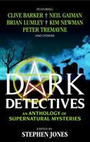 Dark Detectives: Adventures of the Supernatural Sleuths 1783291303 Book Cover