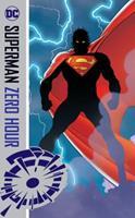 Superman: Zero Hour 1401280536 Book Cover
