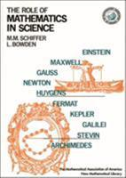 Role of Mathematics in Science (Anneli Lax New Mathematical Library) 0883856301 Book Cover