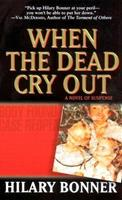 When the Dead Cry Out 0843957581 Book Cover
