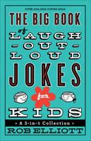 The Big Book of Laugh-Out-Loud Jokes for Kids: A 3-In-1 Collection 0800723074 Book Cover