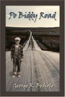 Po Biddy Road 1413744141 Book Cover