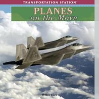 Planes on the Move 1435893328 Book Cover