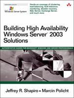 Building High Availability Windows Server(TM) 2003 Solutions (Microsoft Windows Server System Series) 0321228782 Book Cover