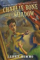 Charlie Bone and the Shadow (The Children of the Red King, # 7) 0439846692 Book Cover