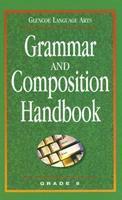 Glencoe Language Arts Grammar and Composition Handbook Grade 8 007825115X Book Cover