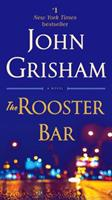 The Rooster Bar 1101967706 Book Cover