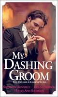 My Dashing Groom (Zebra Regency Romance) 0821773011 Book Cover