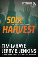 Soul Harvest: The World Takes Sides 0842329153 Book Cover