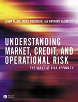 Understanding Market, Credit, and Operational Risk: The Value at Risk Approach 0631227091 Book Cover