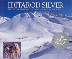 Iditarod Silver 0945397569 Book Cover