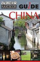 Newcomer's Handbook Country Guide for China 2nd Edition 1937090442 Book Cover