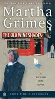The Old Wine Shades (Richard Jury Mysteries 20) 0451220722 Book Cover