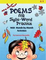 Poems for Sight-Word Practice: With Month-by-Month Activities 1884548695 Book Cover