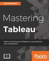 Mastering Tableau 1784397695 Book Cover