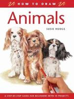 How to Draw Animals: A Step-By-Step Guide for Beginners with 10 Projects (How to Draw) 184330600X Book Cover