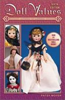 Doll Values: Antique to Modern 1574322745 Book Cover