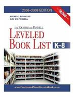 The Fountas & Pinnell Leveled Book List, K-8, 2006-2008 Edition (The Fountas & Pinnell Leveled Book List, K-8) 0325008191 Book Cover