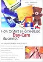 How to Start a Home-Based Day Care Business, 3rd 076270831X Book Cover